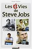 img - for Les 4 vies de Steve Jobs book / textbook / text book