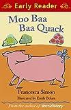 Francesca Simon Moo Baa Baa Quack (Early Reader)