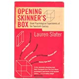 Opening Skinner's Box: Great Psychological Experiments of the Twentieth Centuryby Lauren Slater