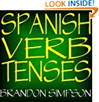 Spanish Verb Tenses: Conjugating Span...