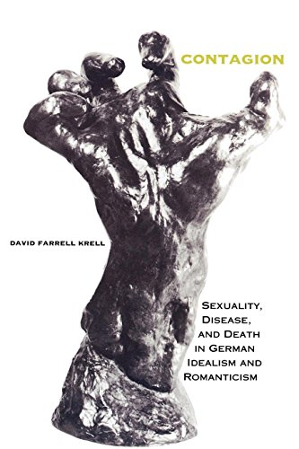 Contagion: Sexuality, Disease, and Death in German Idealism and Romanticism (Studies in Continental Thought)
