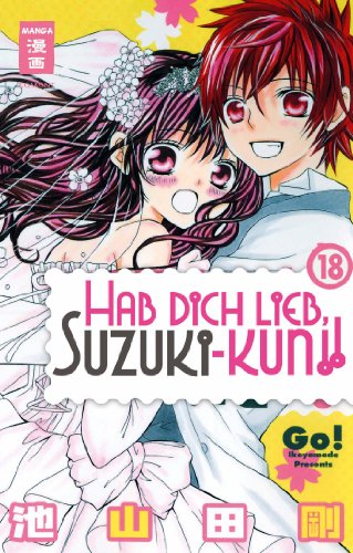 Hab dich lieb, Suzuki-kun!!, Band 18