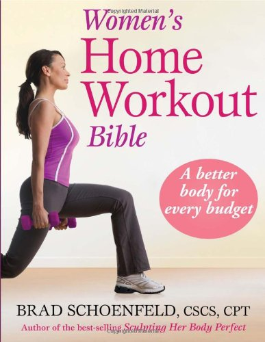Women's Home Workout Bible, Brad Schoenfeld