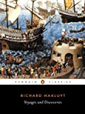 Voyages and Discoveries: Principal Navigations, Voyages, Traffiques & Discoveries ofthe English Nat (English Library) (0140430733) by Richard Hakluyt