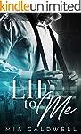 Lie to Me: A Contemporary Billionaire...
