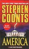 America: A Jake Grafton Novel (Jake Grafton Novels) (0312365780) by Coonts, Stephen
