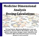 2011 Nursing Dosing Calcuations; Medications Dimensional Analysis Audio Review Course; Comprehensive 4 Hour, 5 Audio CDs Review