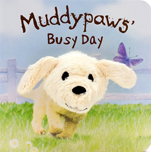 Muddypaws' Busy Day Finger Puppet Book (Finger Puppets) PDF
