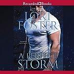 A Perfect Storm | Lori Foster