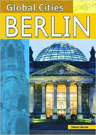 Berlin (Global Cities) written by Barrister Simon Garner