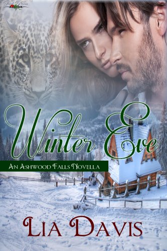 Winter Eve (Ashwood Falls) by Lia Davis
