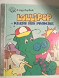 img - for Lollipop keeps his promise (Happy day book) book / textbook / text book