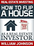 img - for Real Estate Investing: How to Flip a House as a Real Estate Investor book / textbook / text book