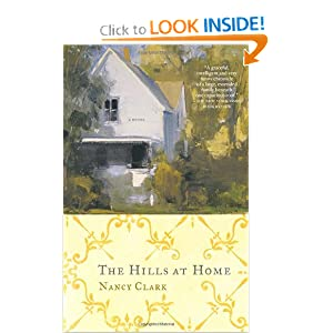 The Hills at Home: A Novel Nancy Clark