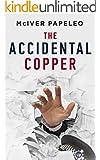 The Accidental Copper (English Edition)