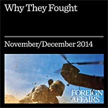 Why They Fought (Foreign Affairs): How War Made the State and the State Made Peace (       UNABRIDGED) by Michael Mandelbaum Narrated by Kevin Stillwell