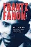 img - for Frantz Fanon: A Portrait book / textbook / text book
