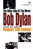 Bob Dylan: The Other Side Of The Mirror - Live At The Newport... [DVD] [NTSC]