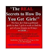 51mCygRvTUL. SL160 OU01 SS160  The REAL Secrets To How Do You Get Girls! | How Do You Get Girls | Find Me A Woman | Find Me a Wife | Find Me A Girlfriend (Kindle Edition)