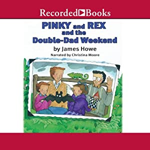 Pinky and Rex and the Double Dad Weekend Audiobook