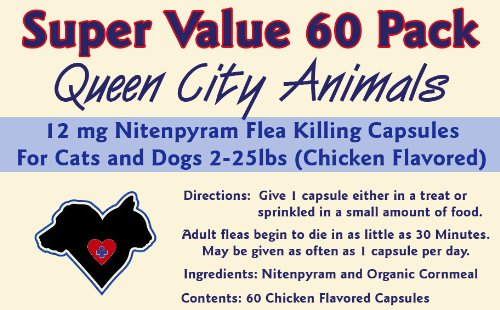 ***Super Value 60 Pack*** Queen City Animals 12 mg Nitenpyram Chicken Flavored Flea Killing Capsules for Cats and Little Dogs 2 - 25 Pounds. 60 Capsules. The Same Active Ingredient As the Major National Brand.