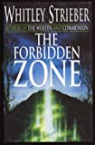 The Forbidden Zone (0450603997) by Strieber, Whitley