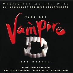 Tanz der Vampire - Die H�hepunkte der Welturauff�hrung