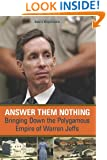 Answer Them Nothing: Bringing Down the Polygamous Empire of Warren Jeffs