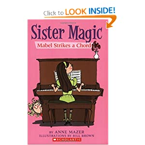 Mabel Strikes A Chord (Sister Magic) by Anne Mazer