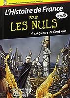 Histoire de France en BD Pour les Nuls - Tome 4 : La guerre de cent ans