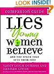 Lies Young Women Believe Companion Gu...