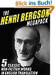 The Henri Bergson Megapack: 5 Classic...