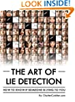 The Art of Lie Detection - How to Kno...