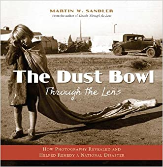 The Dust Bowl Through the Lens: How Photography Revealed and Helped Remedy a National Disaster