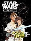 Star Wars (4) : Episode IV