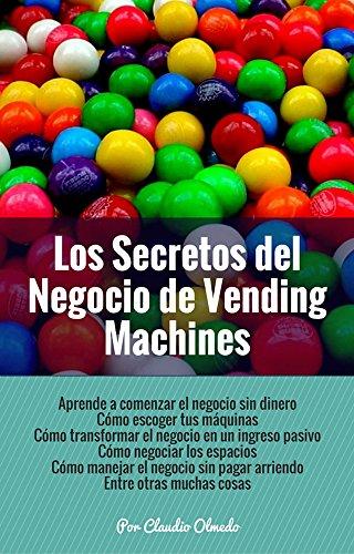 Los Secretos del Negocio de Vending Machines: Gana Dinero Mientras Duermes
