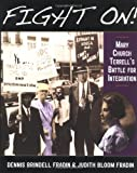 Fight on: Mary Church Terrell's Battle for Integration (0618133496) by Fradin, Dennis Brindell