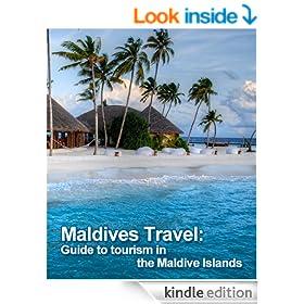 Maldives Travel: Guide to tourism in the Maldive Islands