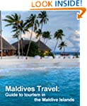Maldives Travel: Guide to tourism in...