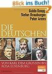 Die Deutschen von Karl dem Großen bis...