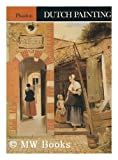 Dutch painting (Colour Plate Books) (0714816914) by Brown, Christopher