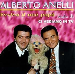 Alberto Anelli - Evviva Il Mio Papa - Amazon.com Music