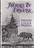 Heroes in Disguise: Poems