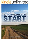A Sustainable Start: A Realistic Look at the First Year of Teaching