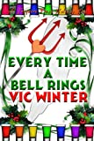 Every Time a Bell Rings - Vic Winter