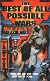The Best of All Possible Wars (0671878794) by Larry Niven