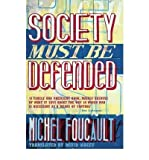 Society Must Be Defended (014101377X) by Michel Foucault