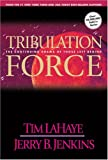 img - for By Tim LaHaye, Jerry B. Jenkins: Tribulation Force: The Continuing Drama of Those Left Behind (Left Behind, Book 2) book / textbook / text book