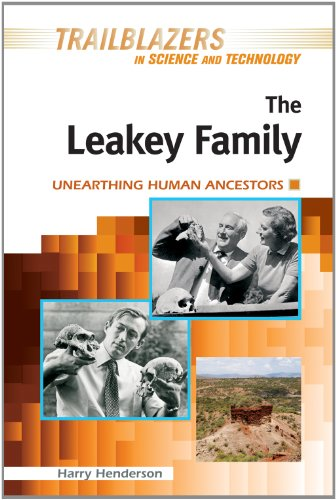 The Leakey Family: Unearthing Human Ancestors (Trailblazers in Science and Technology)
