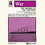 img - for W1 The Sinking of the Lusitania (Dramatised) book / textbook / text book